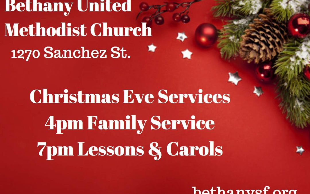 Christmas Eve Services           (December 24th at 4pm, 7pm)