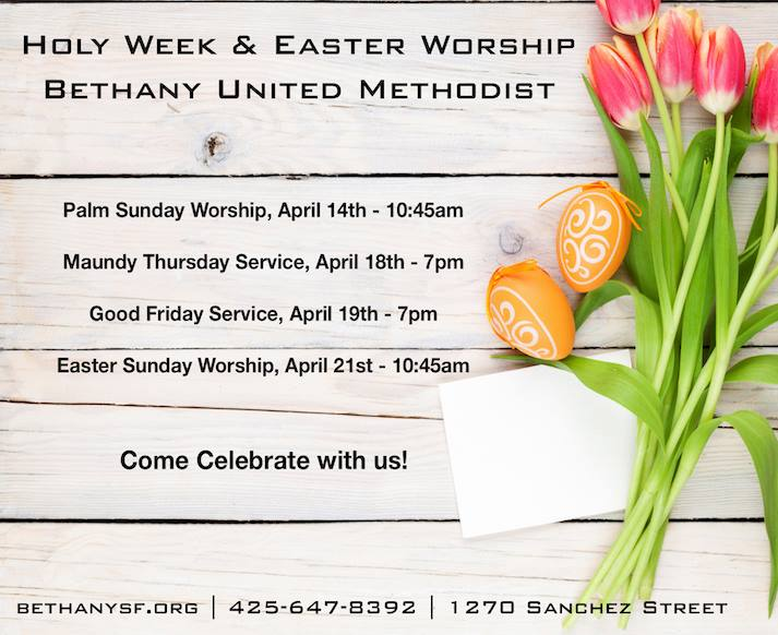 Holy Week & Easter Worship at Bethany, April 14th to 21st