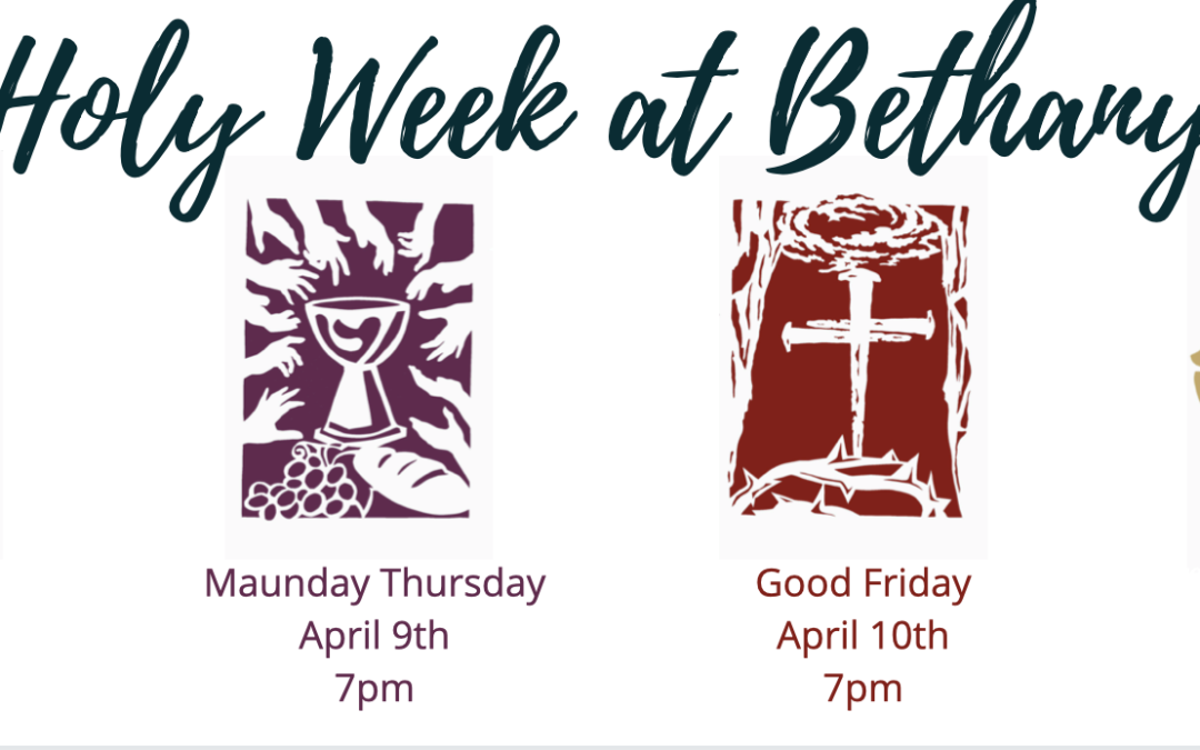 Join us (online) for Holy Week at Bethany