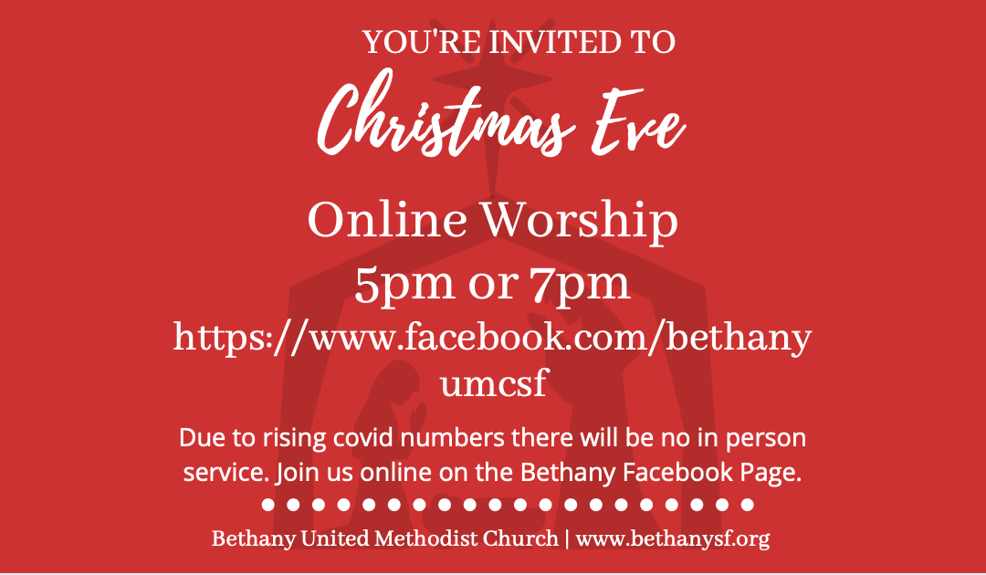 Christmas Eve Service, online at 5pm & 7pm