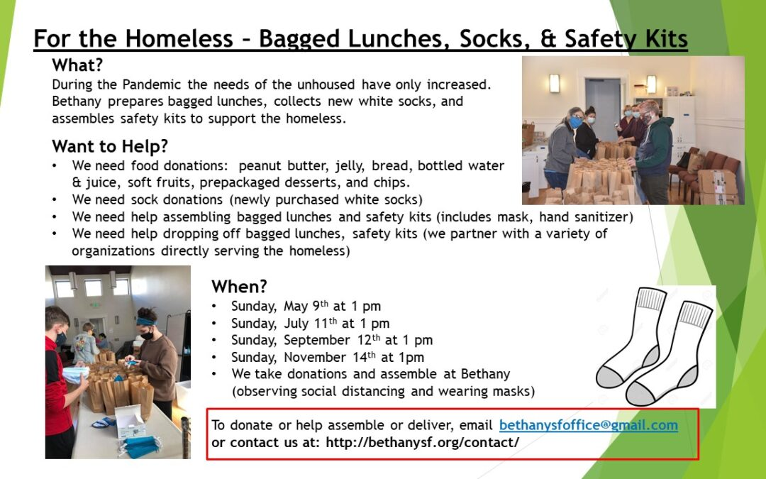 Volunteer Opportunity — Bagged Lunches, Socks, Safety Kits for Homeless