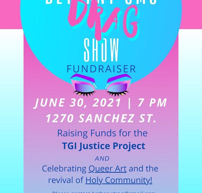 Drag Show Fundraiser, Thursday, June 30 at 7pm